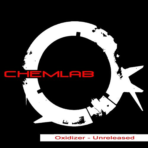 Play & Download Oxidizer - Unreleased by Chemlab | Napster