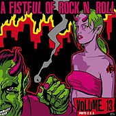 Play & Download A Fistful of Rock 'n' Roll Vol. 13, Parts 2 & 3 by Various Artists | Napster