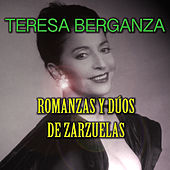 Play & Download Romanzas y Dúos de Zarzuelas by Teresa Berganza | Napster