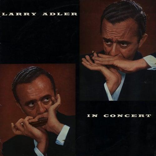 Larry Adler In Concert von Larry Adler