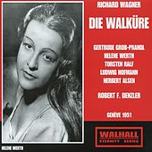 Play & Download Wagner: Die Walküre, WWV 86B (Live Recordings 1951) by Various Artists | Napster