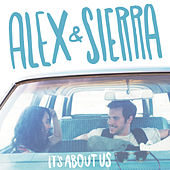 Play & Download It's About Us by Alex & Sierra | Napster