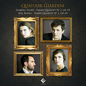 Play & Download Fauré & Bonis: Piano Quartets by Quatuor Giardini | Napster