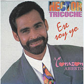 Play & Download Ese Soy Yo / A Corazon Abierto by Hector Tricoche | Napster