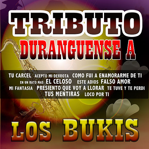Play & Download Tributo Duranguense by Los Bukis | Napster