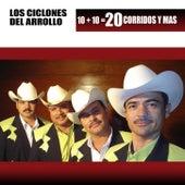 10 + 10 = 20 Corridos Mas by Los Ciclones del Arroyo