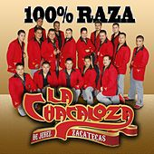 Play & Download 100% Raza by La Chacaloza De Jerez, Zacatecas | Napster