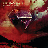 Play & Download Sleeping Operator by The Barr Brothers | Napster
