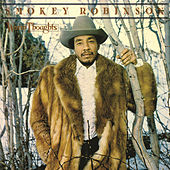 Warm Thoughts by Smokey Robinson