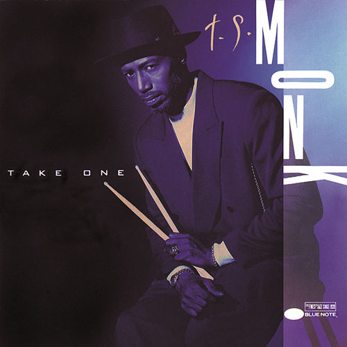 Play & Download Take One by T.S. Monk | Napster