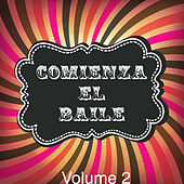 Play & Download Comienza el Baile!, Vol. 2 by Various Artists | Napster