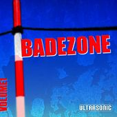 Badezone, Vol. 1 by Various Artists