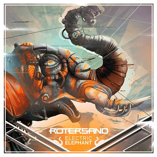 Play & Download Electric Elephant by Rotersand | Napster