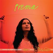 Play & Download Prema: Mantras For Manifesting Love by Chitra Sukhu | Napster