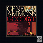 Play & Download Goodbye by Gene Ammons | Napster