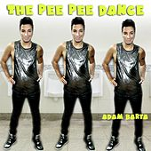 Play & Download The Pee Pee Dance by Adam Barta | Napster