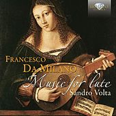 Play & Download Da Milano: Music for Lute by Sandro Volta | Napster