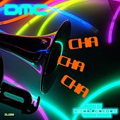Cha Cha Cha (Original Mix) by DMC
