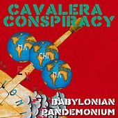 Play & Download Babylonian Pandemonium by Cavalera Conspiracy | Napster