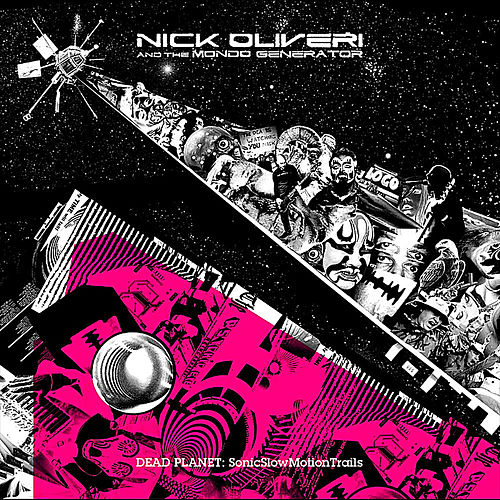 Play & Download Dead Planet: Sonic Slow Motion Trails by Nick Oliveri | Napster