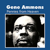 Play & Download Pennies from Heaven by Gene Ammons | Napster