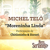 Play & Download Moreninha Linda - Single by Michel Teló | Napster