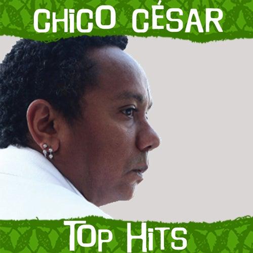 Top Hits de Chico Cesar