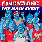 Play & Download The Main Event by Fingathing | Napster