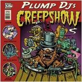 Creepshow by Plump DJs
