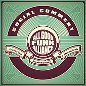 Play & Download Social Comment by All Good Funk Alliance | Napster
