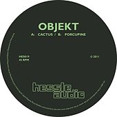 Play & Download Cactus / Porcupine by Objekt | Napster