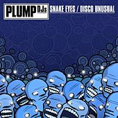 Play & Download Snake Eyes by Plump DJs | Napster