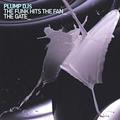 Play & Download The Gate by Plump DJs | Napster