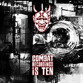 Play & Download Ten Years of Combat by Various Artists | Napster