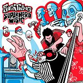Play & Download Superhero Music by Fingathing | Napster