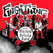 Play & Download And The Big Red Nebula Band by Fingathing | Napster