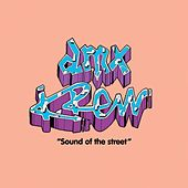 Play & Download Sound Of The Street by DMX Krew | Napster