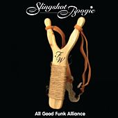 Slingshot Boogie by All Good Funk Alliance