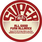 Man With A Jam Plan & Sock It To Ya! by All Good Funk Alliance