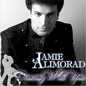 Play & Download Dancing With You by Jamie Alimorad | Napster
