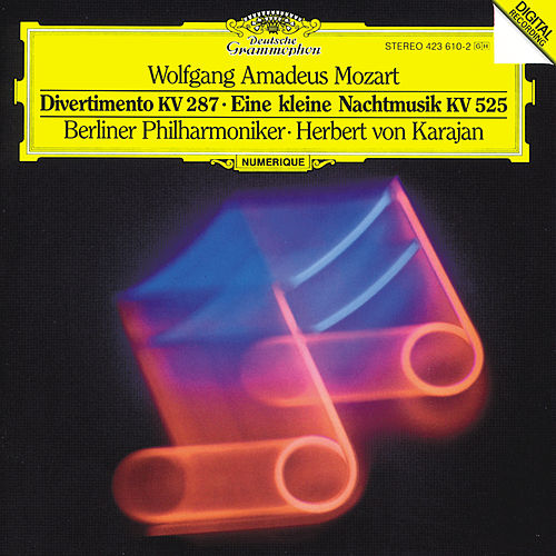 Play & Download Mozart: Divertimento in B K.287 'Zweite Lodronische Nachtmusik' by Berliner Philharmoniker | Napster