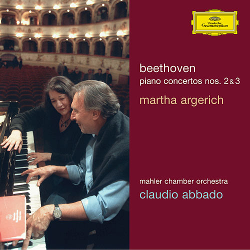 Play & Download Beethoven: Piano Concertos Nos. 2 & 3 by Martha Argerich | Napster