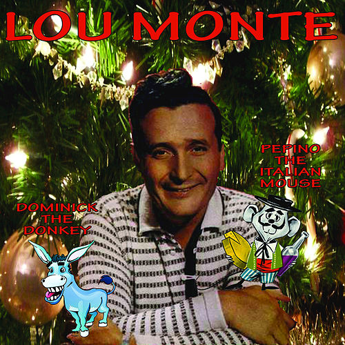 Play & Download Holiday Favorites by Lou Monte | Napster