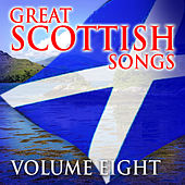 Play & Download Great Scottish Songs, Vol. 8 by Various Artists | Napster