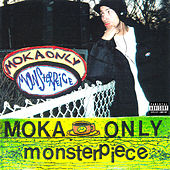 Monsterpiece by Moka Only