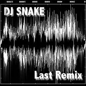 Play & Download Last Remix by DJ Snake | Napster