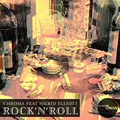 Play & Download Rock'n'Roll by Chroma | Napster