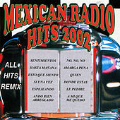 Play & Download Mexican Radio Hits 2002 by Various Artists | Napster