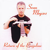 Return of the Banjoline by Sean Moyses