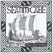 Play & Download Ships Are Sailing by Sean McCabe | Napster